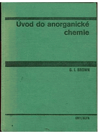 Uvod Do Anorganicke Chemie G I Brown Z Angl Prel Jaroslav