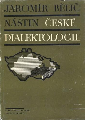 Jaromír Bělič: Nástin české dialektologie