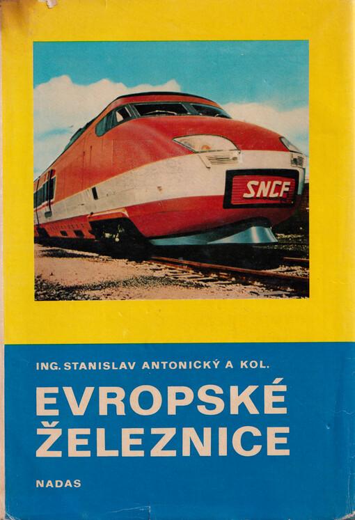 Stanislav Antonický a kol.: Evropské železnice