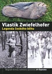 Vlastík Zwiefelhofer - legenda českého běhu   biografii zpracoval ... 6c24c07a278