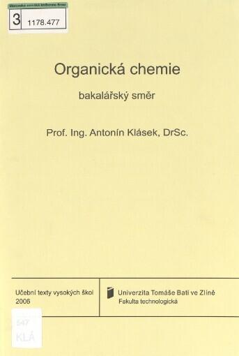 Organicka Chemie Bakalarsky Smer Antonin Klasek Katalog